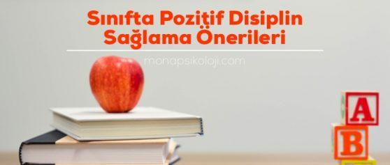 Sınıfta Pozitif Disiplini Sağlama Önerileri