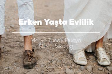 Erken Yaşta Evlilik