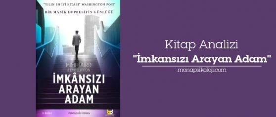 Kitap Analizi: İmkansızı Arayan Adam