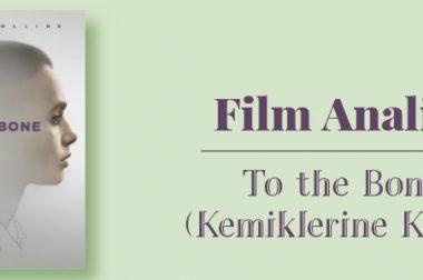 Film Analizi: Kemiklerine Kadar