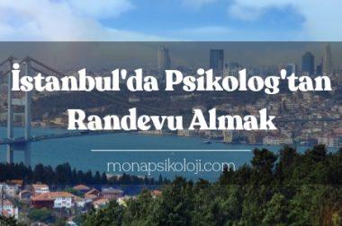 İstanbul Psikolog Randevusu