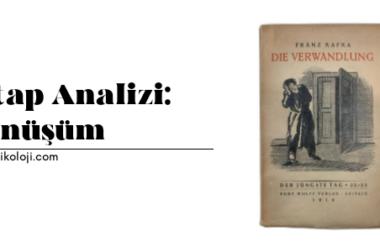 Kitap Analizi: Dönüşüm