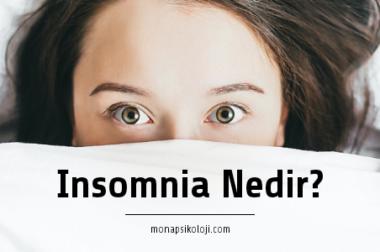 Insomnia (Uykusuzluk) Nedir?